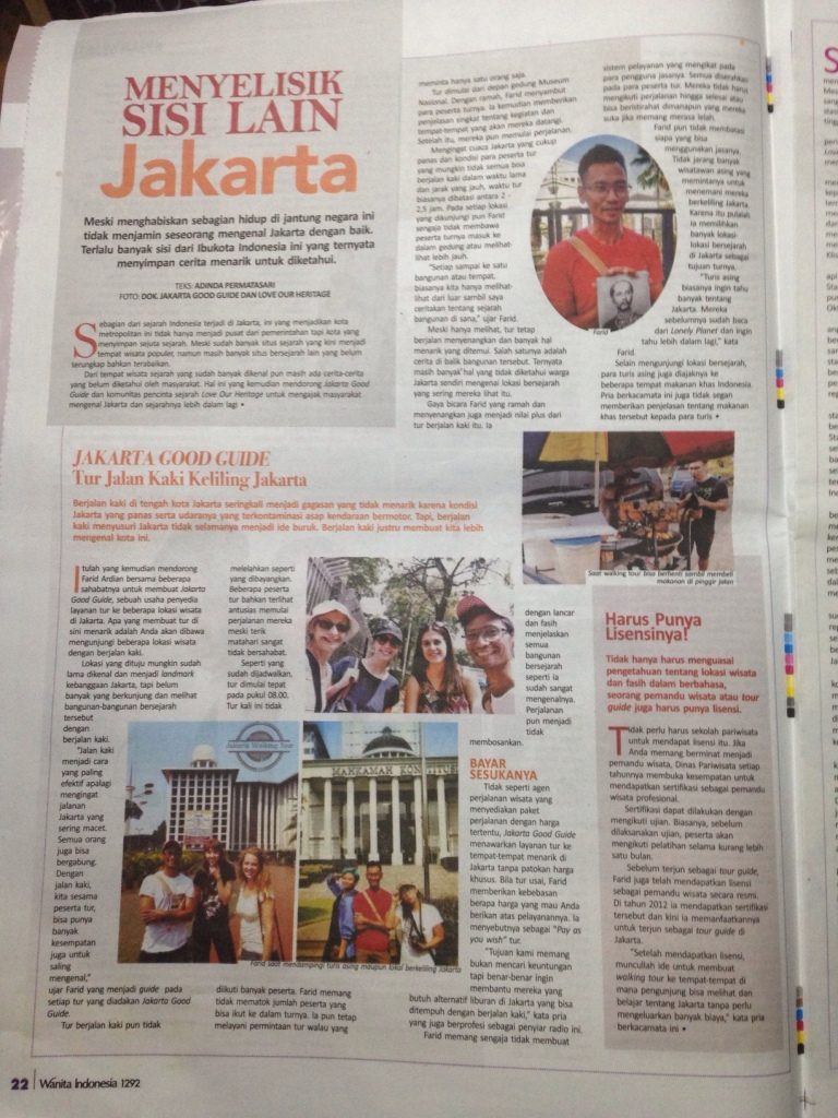 First ever coverage of Jakarta walking tour in a tabloid. Thanks to Wanita Indonesia tabloid for the kind article. Look at our guide giving his best smile on the top right corner. :)