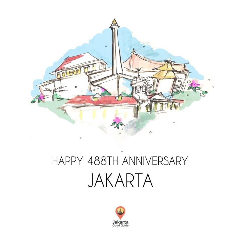 Happy 488th Anniversary, Jakarta!