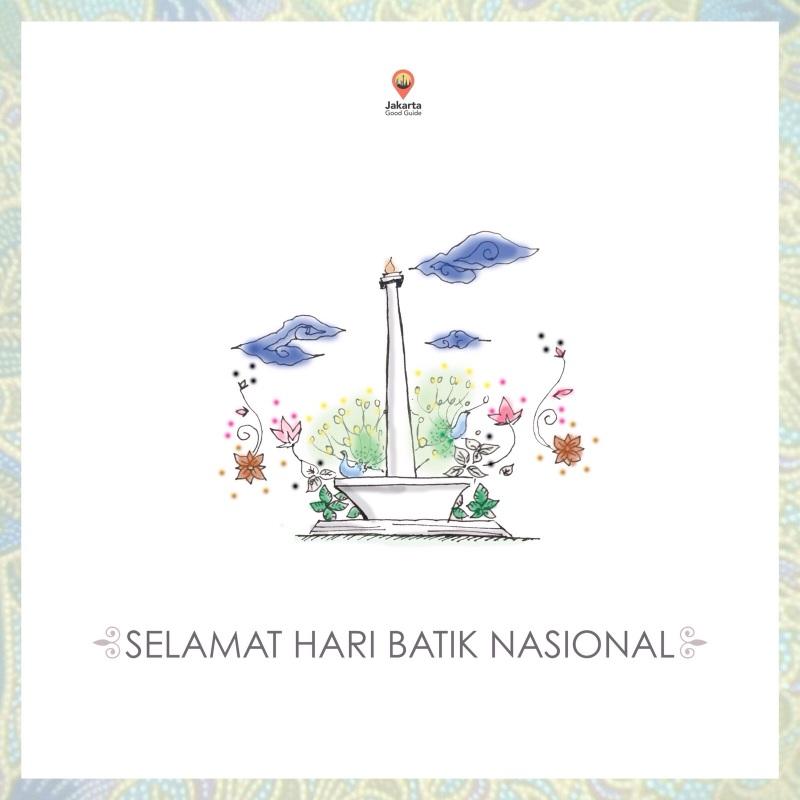 Selamat Hari Batik Nasional. Happy National Batik Day!